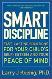Smart Discipline, Larry Koenig, 0060936665