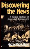 Discovering the News, Michael Schudson, 0465016669