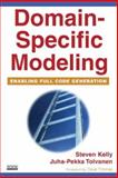 Domain-Specific Modeling : Enabling Full Code Generation, Kelly, Steven and Tolvanen, Juha-Pekka, 0470036664