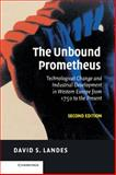 The Unbound Prometheus, David S. Landes, 0521826667