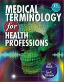 Medical Terminology for Health Professions (Book Only), Ehrlich, Ann and Schroeder, Carol L., 1133716660