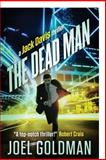 The Dead Man, Joel Goldman, 1467996661