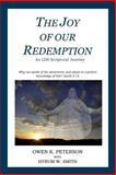 The Joy of Our Redemption, Owen Peterson, 1495236668
