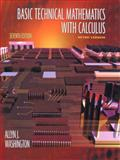 Basic Technical Mathematics with Calculus : Metric Version, Washington, Allyn J., 020135666X