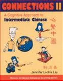 Connections 2 : A Cognitive Approach to Intermediate Chinese, Liu, Jennifer Li-Chia, 0253216664