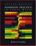 Harmonic Practice in Tonal Music, Gauldin, Robert, 0393976661