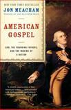 American Gospel, Jon Meacham, 0812976665