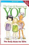 The Care and Keeping of You, Valorie Schaefer, 1562476661