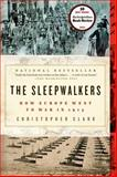 The Sleepwalkers, Christopher Clark, 0061146668