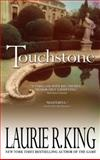 Touchstone, Laurie R. King, 0553586661
