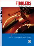 Fiddlers Philharmonic, Cello and Bass, Andrew Dabczynski and Robert H. Phillips, 0739016660