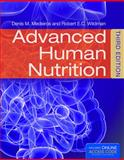 Advanced Human Nutrition, Denis M. Medeiros and Robert E. C. Wildman, 1284036669