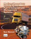 Medium/Heavy Duty Truck Engines, Fuel and Computerized Management Systems, Bennett, Sean, 1428366660