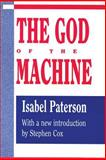 The God of the Machine, Paterson, Isabel, 1560006668