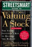 Streetsmart Guide to Valuing a Stock : The Savvy Investors Key to Beating the Market, Gray, Gary and Cusatis, Patrick, 0071416668