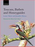 Toucans, Barbets and Honeyguides, Short, Lester and Horne, Jennifer, 0198546661