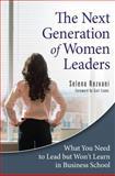 The Next Generation of Women Leaders, Selena Rezvani, 0313376662