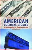 American Cultural Studies : An Introduction to American Culture, Campbell, Neil and Kean, Alasdair, 0415346665