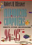 Introducing Computers, Concepts, Systems and Applications, 1994-1995, Blissmer, Robert H., 0471306665