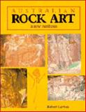 Australian Rock Art : A New Synthesis, Layton, Robert, 0521346665