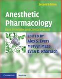 Anesthetic Pharmacology : Basic Principles and Clinical Practice, , 0521896665