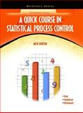 A Quick Course in Statistical Process Control, Norton, Mick, 0131346660