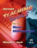 Instant Teaching Tools for the New Millennium, Deck, Michele L., 0323026664
