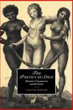 The Poetics of Spice : Romantic Consumerism and the Exotic, Morton, Timothy, 0521026660