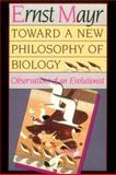 Toward a New Philosophy of Biology : Observations of an Evolutionist, Mayr, Ernst W., 0674896661