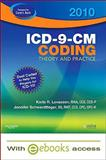 ICD-9-CM Coding, 2010 Edition - Text and E-Book Package : Theory and Practice, Lovaasen, Karla R. and Schwerdtfeger, Jennifer, 1437706665