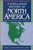 A Population History of North America, , 0521496667
