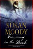 Dancing in the Dark, Susan Moody, 0727896660