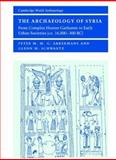 The Archaeology of Syria 9780521796668