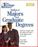 Index of Majors and Graduate Degrees 2002, College Board Staff, 0874476666