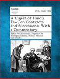 A Digest of Hindu Law, on Contracts and Successions, John Pitt Kennedy and Jagannat'ha Tercapanchanana, 1289356661