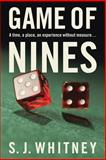Game of Nines, S. J. Whitney, 1493126660