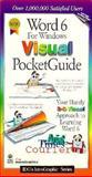 Word 6 for Windows Visual Pocket Guide, Maran Graphics Staff and Maran, Ruth, 1568846665