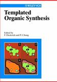 Templated Organic Synthesis, , 3527296662