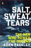 Salt, Sweat, Tears, Adam Rackley, 0143126660