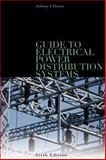 Guide to Electrical Power Distribution Systems, Pansini, Anthony J., 084933666X