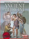 Ancient Medicine, Andrew Langley, 1410946665