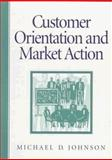 Customer Orientation and Market Action 9780133286670