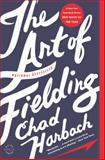 The Art of Fielding, Chad Harbach, 0316126675