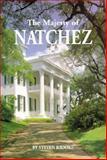 The Majesty of Natchez, Reid Smith and John Owens, 0911116672