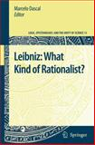 Leibniz : What Kind of Rationalist?, , 1402086679