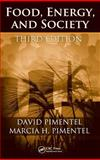 Food, Energy, and Society, Pimentel, David and Pimentel, Marcia, 1420046675