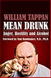 Mean Drunk, William Tappan, 1493556673