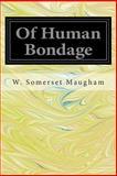 Of Human Bondage, W. Somerset Maugham, 149737667X