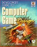 Developer's Guide to Computer Game Design, Lewinski, John S., 1556226675