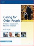 Caring for Older People, Smyth, Terry, 1861526679